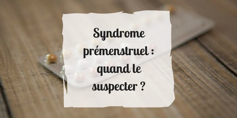 syndrome prémenstruel