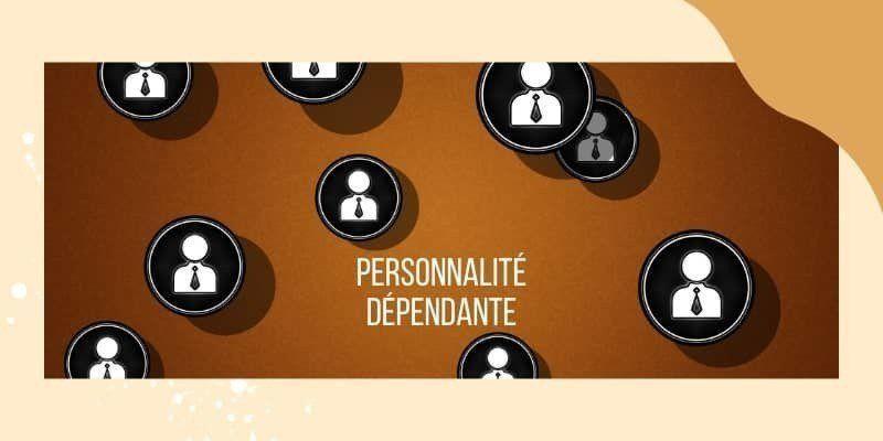 personnalité dépendante